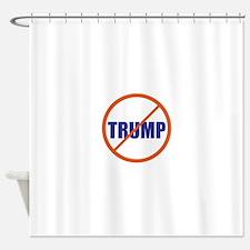 no Trump, never Trump, anti Trump Shower Curtain