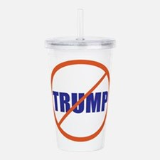no Trump, never Trump, anti Trump Acrylic Double-w