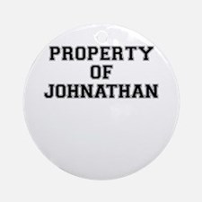 Property of JOHNATHAN Round Ornament