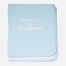 Property of KASSANDRA baby blanket