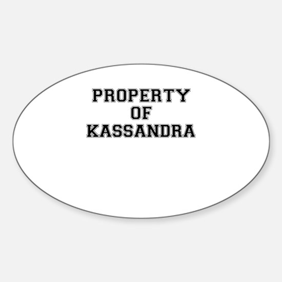 Property of KASSANDRA Decal