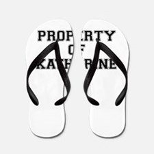Property of KATHARINE Flip Flops