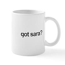 got sara? Mug