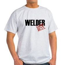 Off Duty Welder T-Shirt
