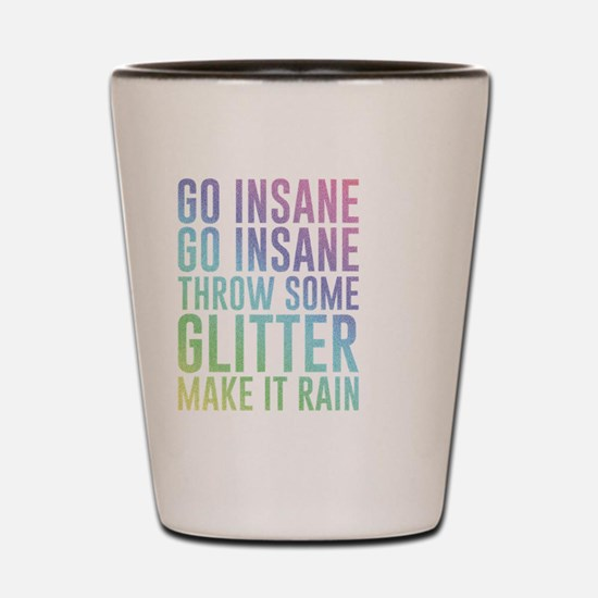 Cute Funny quote Shot Glass
