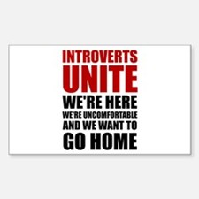 Introverts Unite Decal