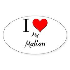 I Love My Malian Oval Decal