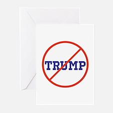 no Trump, never Trump, anti Trump Greeting Cards