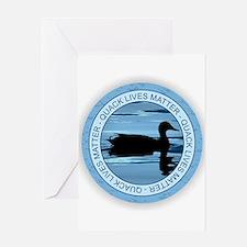 Quack Lives Matter Greeting Cards