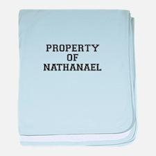 Property of NATHANAEL baby blanket