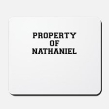 Property of NATHANIEL Mousepad