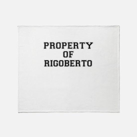 Property of RIGOBERTO Throw Blanket