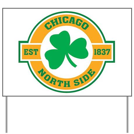 Chicago North Side Irish Yard Sign