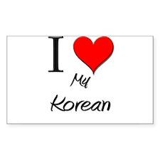 I Love My Korean Rectangle Decal