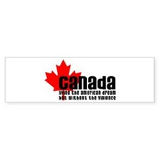Canada & The American Dream Bumper Bumper Sticker