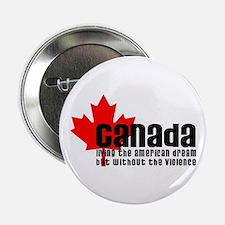 """Canada & The American Dream 2.25"""" Button"""