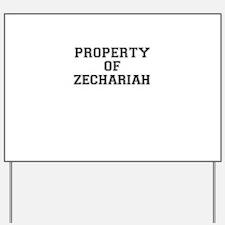 Property of ZECHARIAH Yard Sign