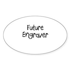 Future Engraver Oval Decal