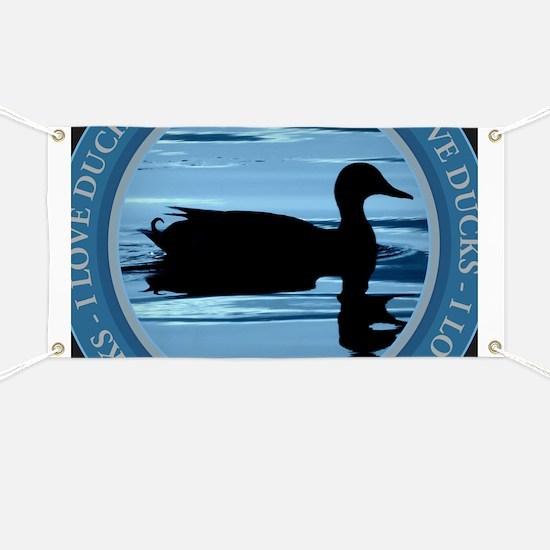 I Love Ducks Banner