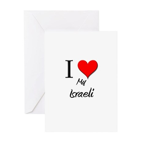 I Love My Israeli Greeting Card