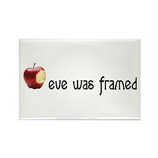 eve was framed Rectangle Magnet