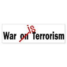 War Is Terrorism Bumper Bumper Sticker