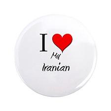 "I Love My Iranian 3.5"" Button"