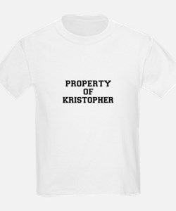Property of KRISTOPHER T-Shirt
