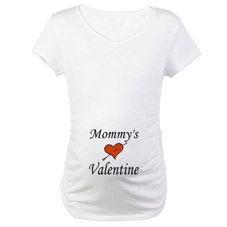 MOMMY'S VALENTINE Maternity T-Shirt