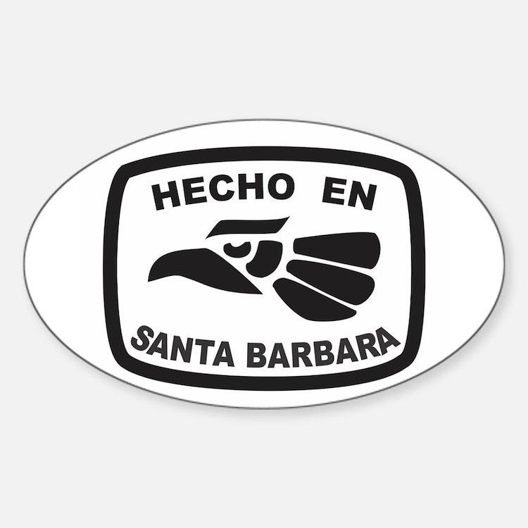 Hecho En Santa Barbara Decal
