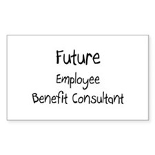 Future Employee Benefit Consultant Decal