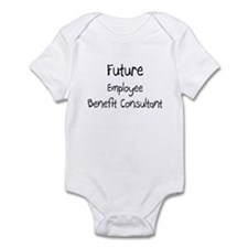 Future Employee Benefit Consultant Infant Bodysuit
