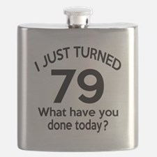 I Just Turned 79 What Have You Done Today ? Flask