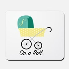 On A Roll Mousepad