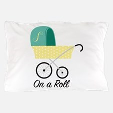 On A Roll Pillow Case