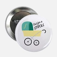 "Out For Stroll 2.25"" Button (10 pack)"