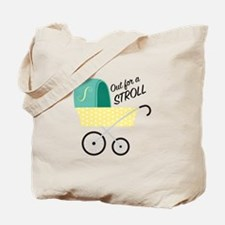 Out For Stroll Tote Bag
