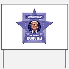 Trump Stimulus Package Yard Sign