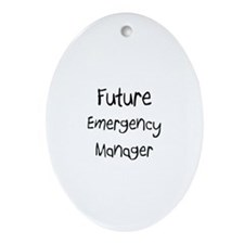 Future Emergency Manager Oval Ornament