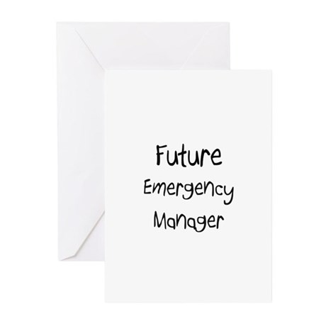 Future Emergency Manager Greeting Cards (Pk of 10)