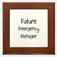 Future Emergency Manager Framed Tile