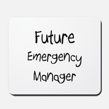 Future Emergency Manager Mousepad