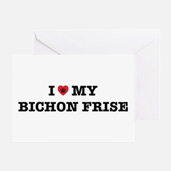 I Heart My Bichon Frise Greeting Cards