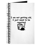 I'm not getting old Journal