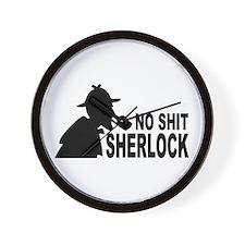 No Shit Sherlock Wall Clock