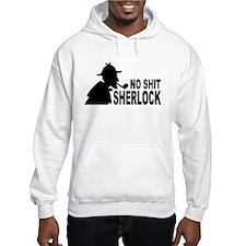 No Shit Sherlock Hoodie