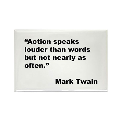 Mark Twain Quote on Action Rectangle Magnet