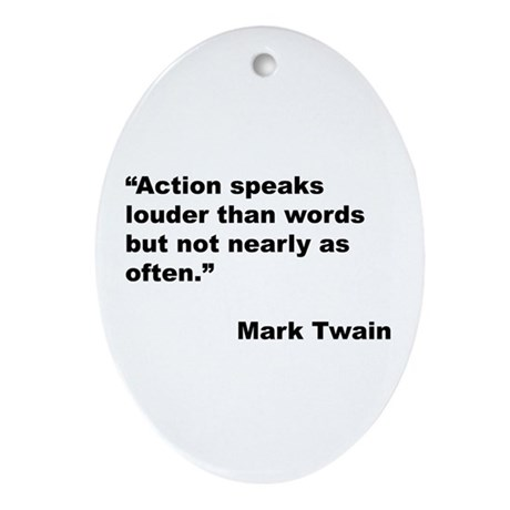 Mark Twain Quote on Action Oval Ornament