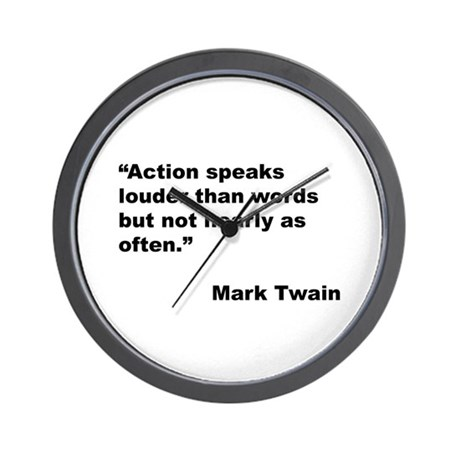 Mark Twain Quote on Action Wall Clock
