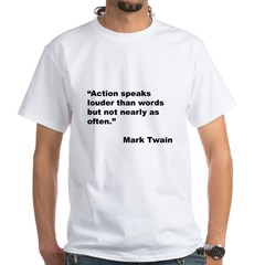 Mark Twain Quote on Action Shirt